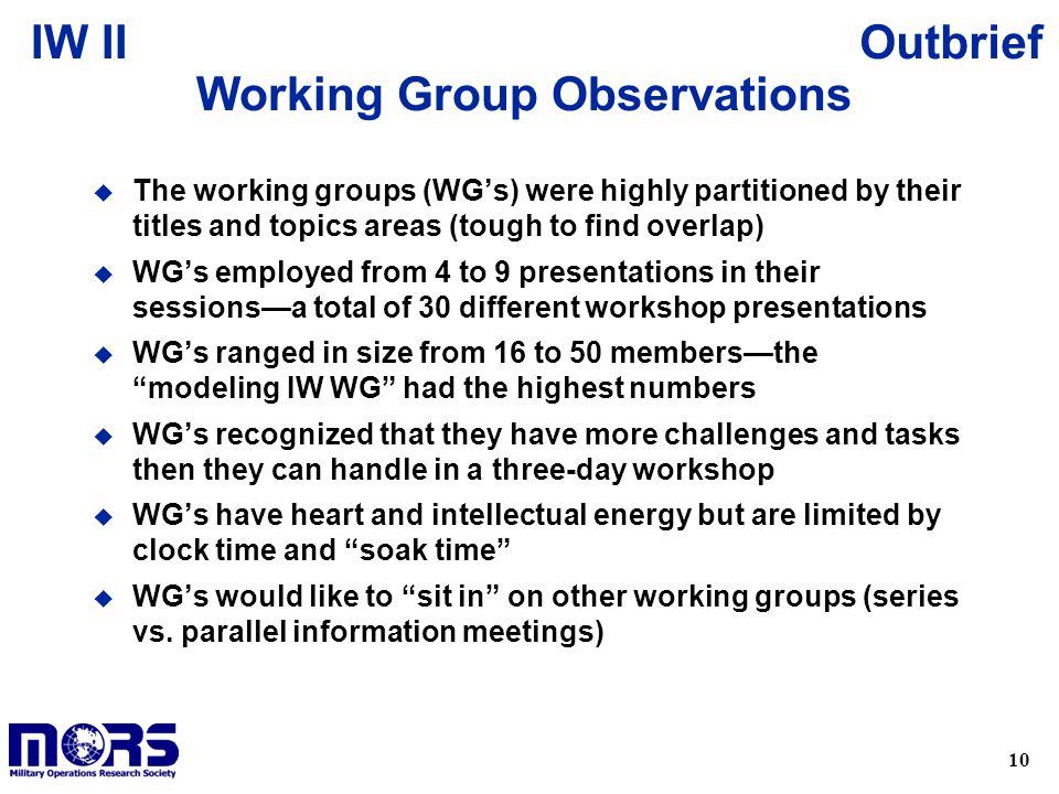 Working Group Observations