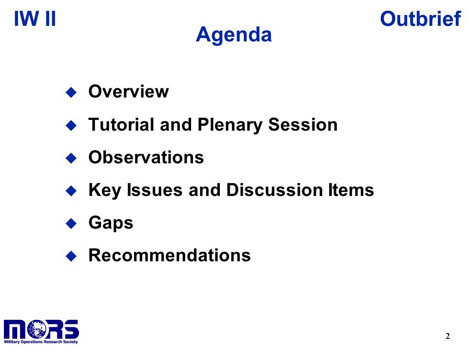 Agenda Overview Tutorial and Plenary Session Observations