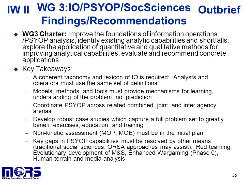 WG 3:IO/PSYOP/SocSciences Findings/Recommendations