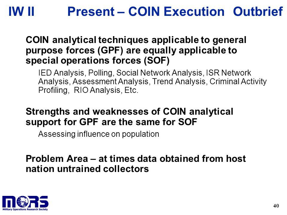 Present – COIN Execution