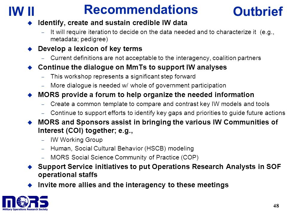 Recommendations Identify, create and sustain credible IW data