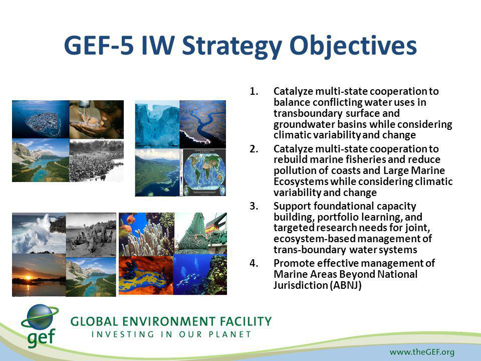 GEF-5 IW Strategy Objectives