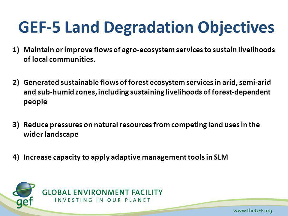 GEF-5 Land Degradation Objectives