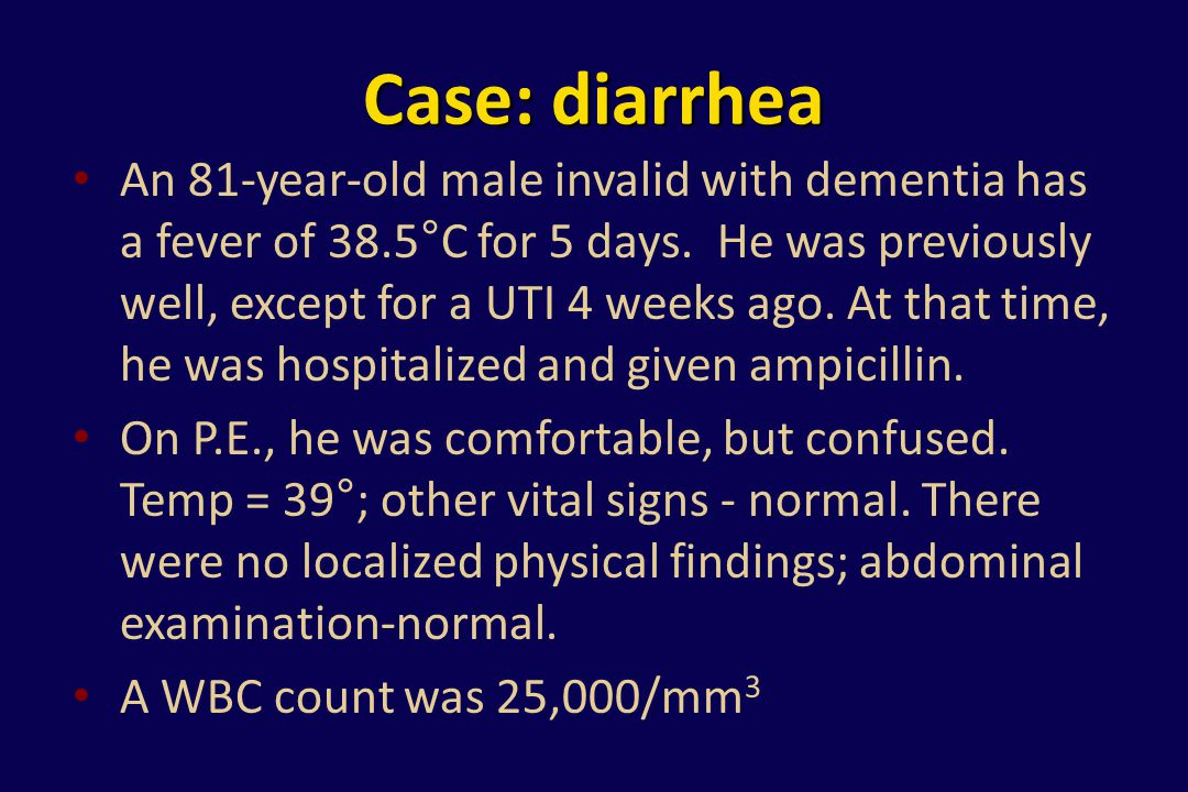Case: diarrhea