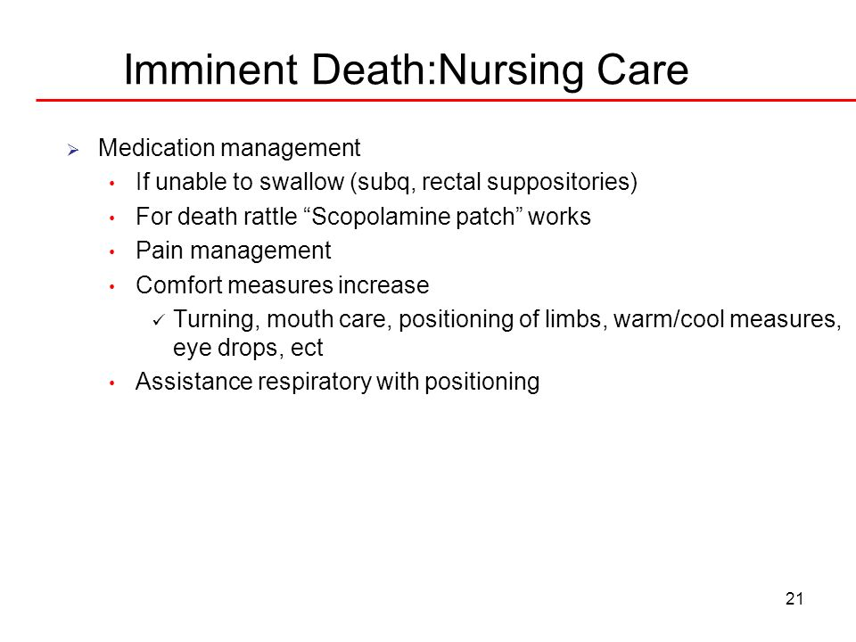 Imminent Death:Nursing Care