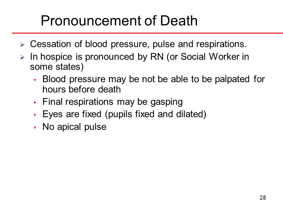 Pronouncement of Death
