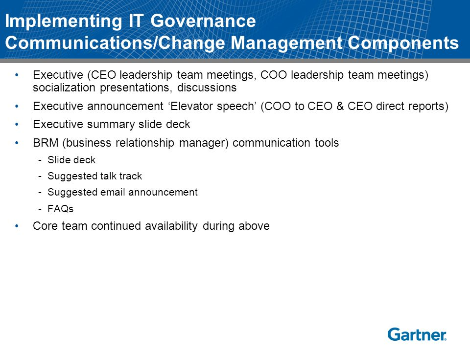 Implementing IT Governance Communications/Change Management Components
