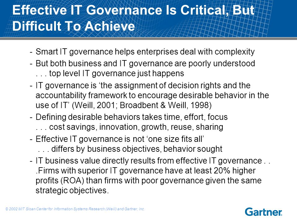 Effective IT Governance Is Critical, But Difficult To Achieve