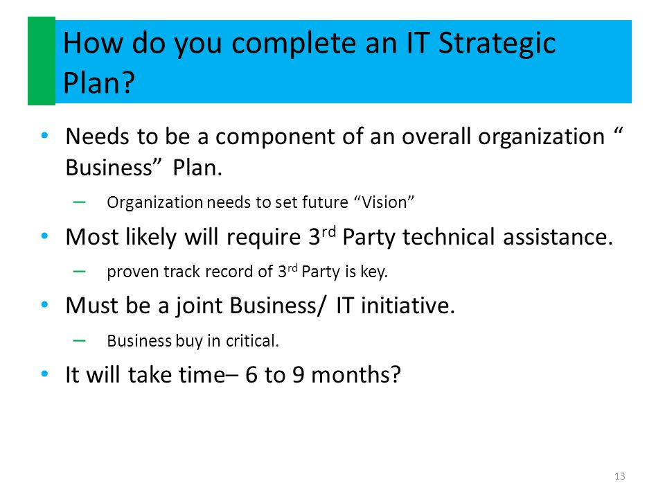How do you complete an IT Strategic Plan