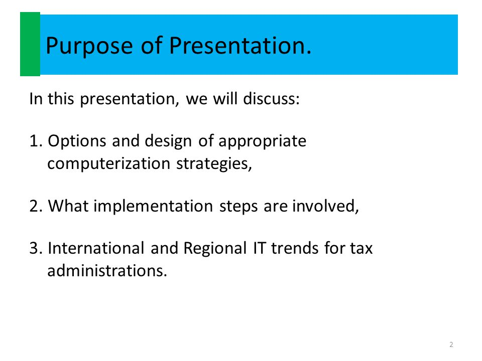 Purpose of Presentation.