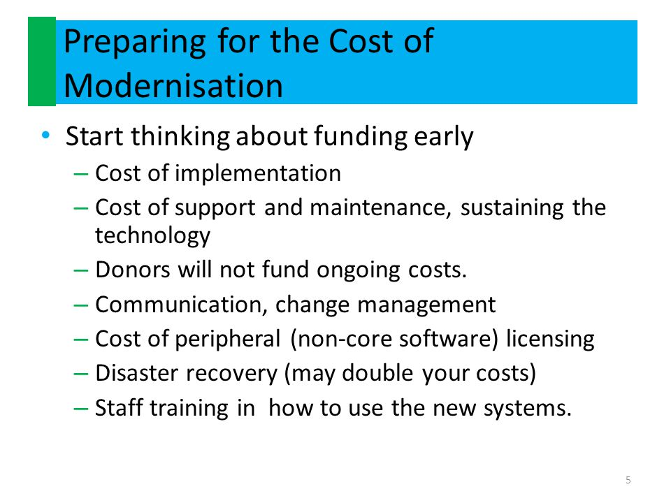 Preparing for the Cost of Modernisation