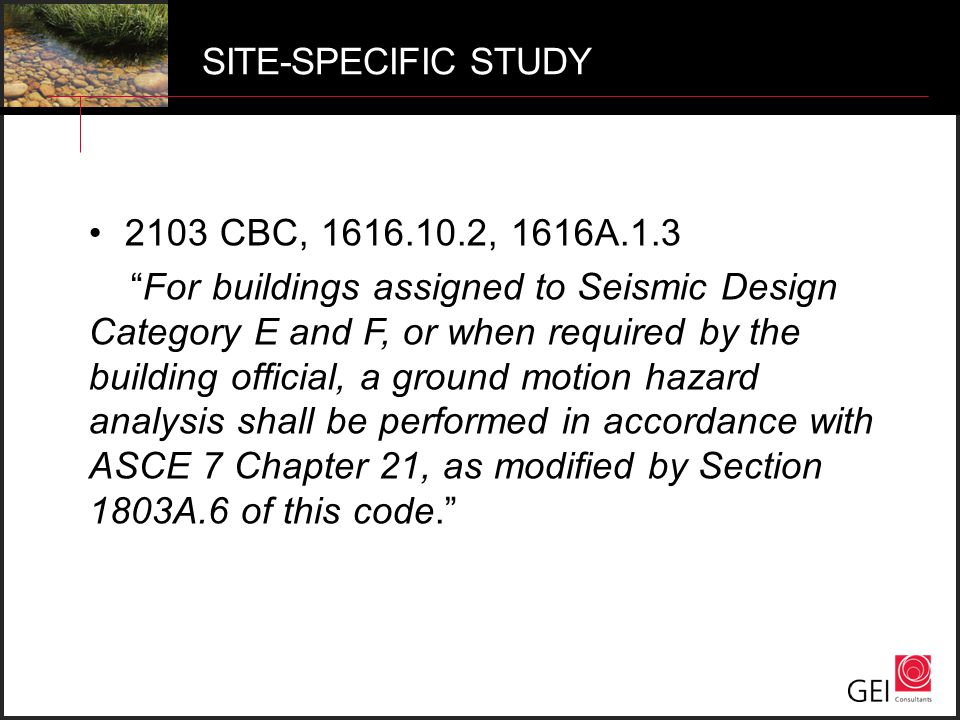 SITE-SPECIFIC STUDY 2103 CBC, 1616.10.2, 1616A.1.3.