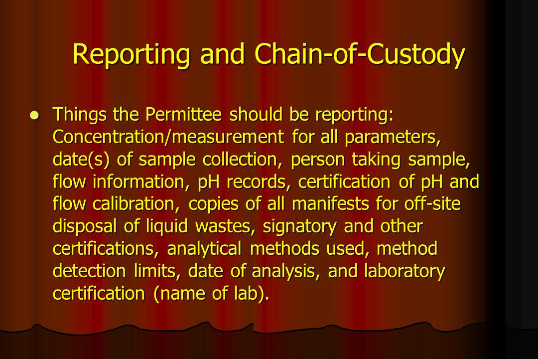 Reporting and Chain-of-Custody
