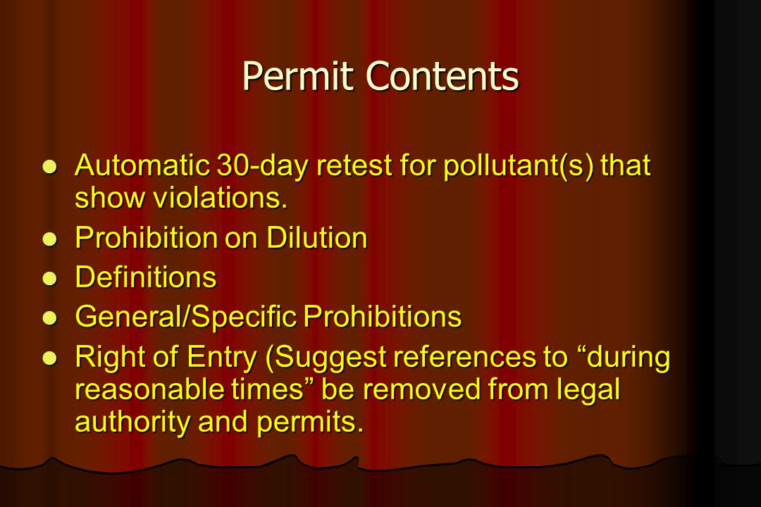 Permit Contents Automatic 30-day retest for pollutant(s) that show violations. Prohibition on Dilution.