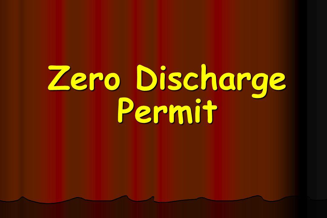 Zero Discharge Permit