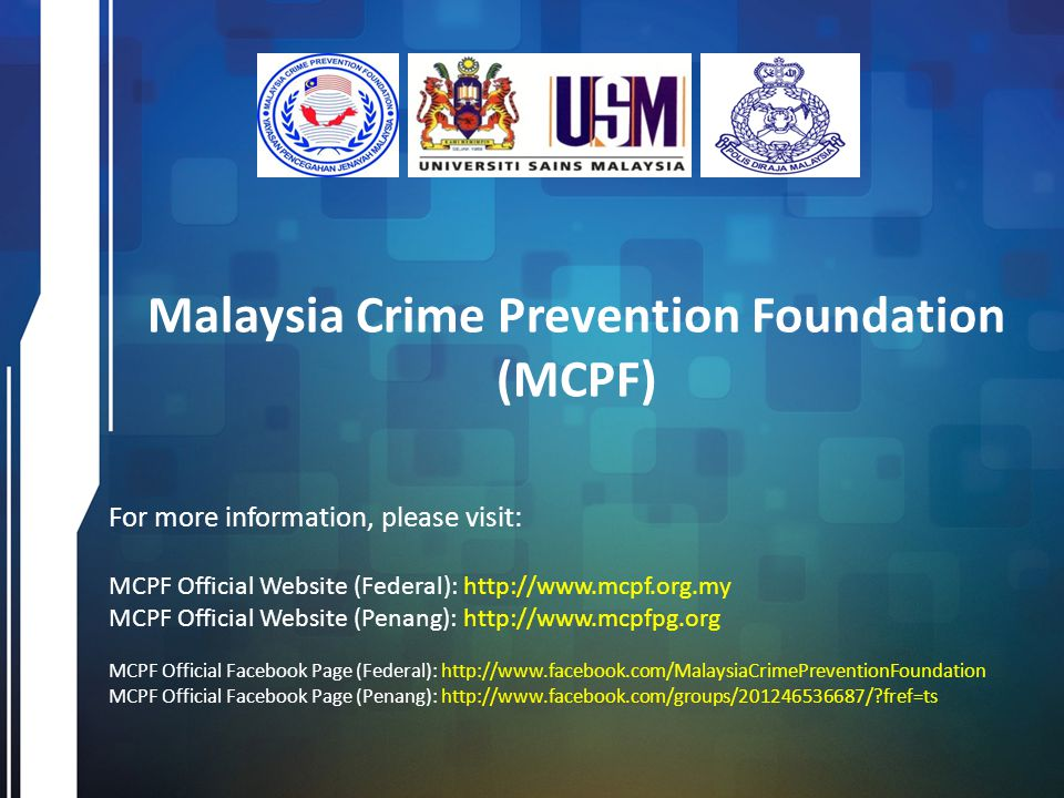 Malaysia Crime Prevention Foundation (MCPF)
