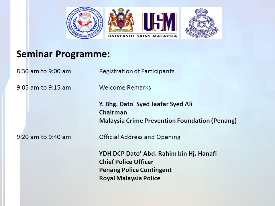 Seminar Programme: 8:30 am to 9:00 am Registration of Participants