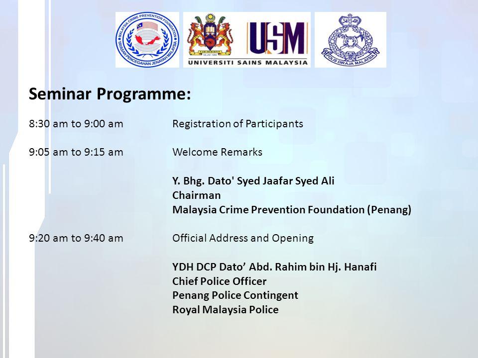 Seminar Programme: 8:30 am to 9:00 am Registration of Participants