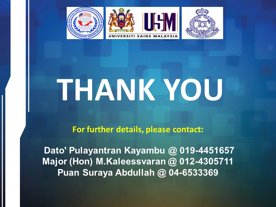 THANK YOU For further details, please contact: