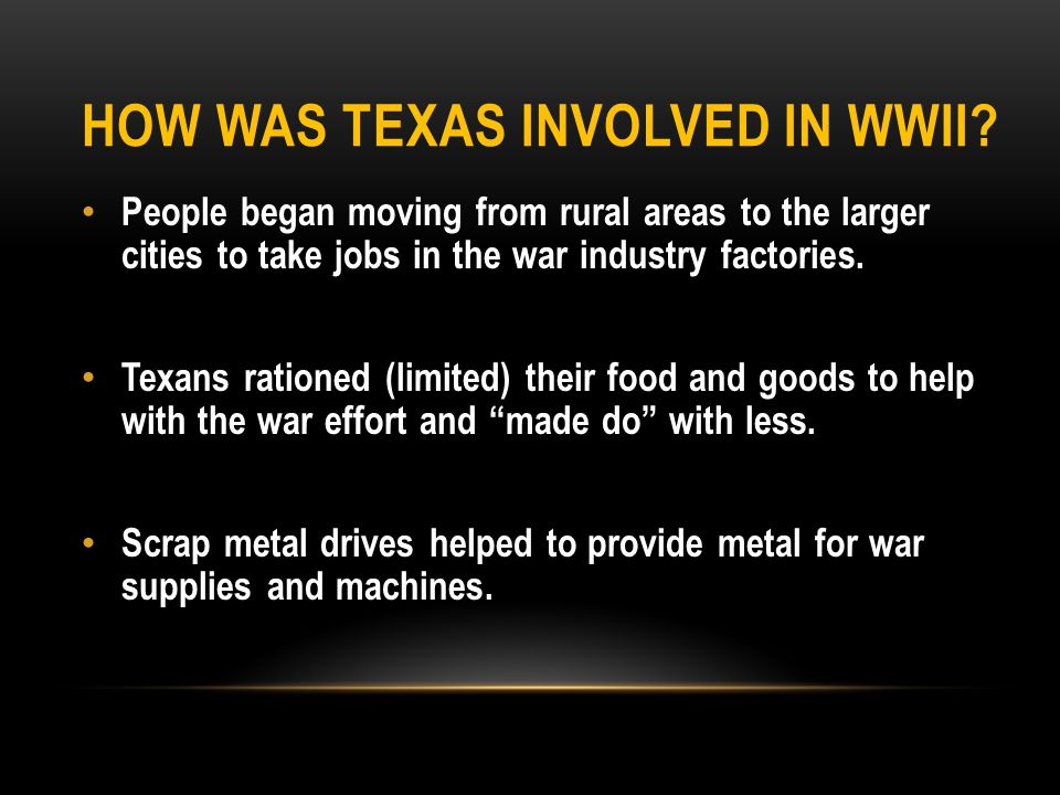 How was Texas involved in WWII