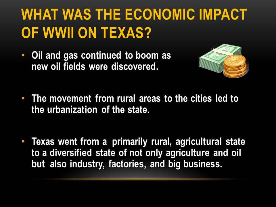 What was the Economic impact of WWII on Texas