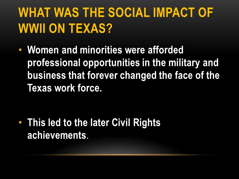 What was the social impact of WWII on Texas
