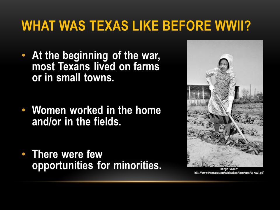 What was Texas like before WWII