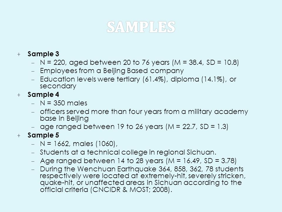 samples Sample 3. N = 220, aged between 20 to 76 years (M = 38.4, SD = 10.8) Employees from a Beijing Based company.