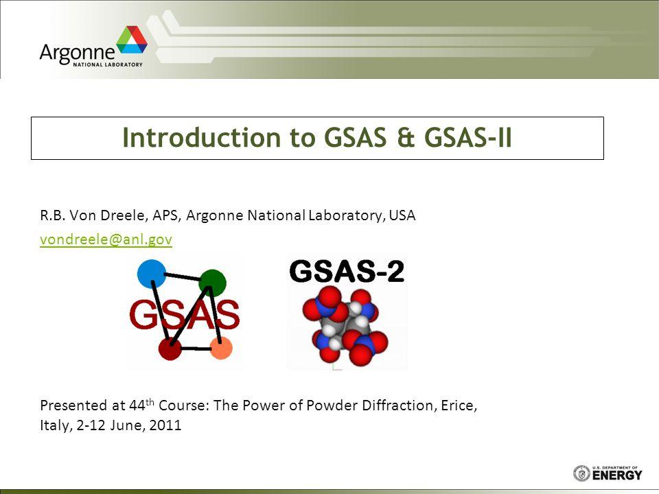 Introduction to GSAS & GSAS-II