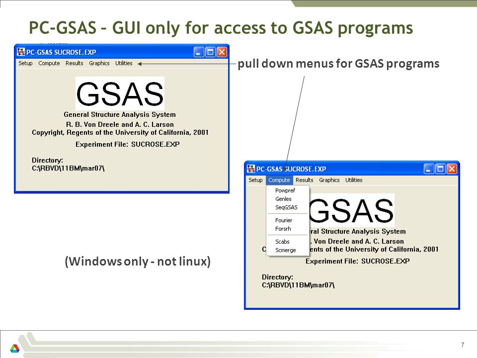 PC-GSAS – GUI only for access to GSAS programs