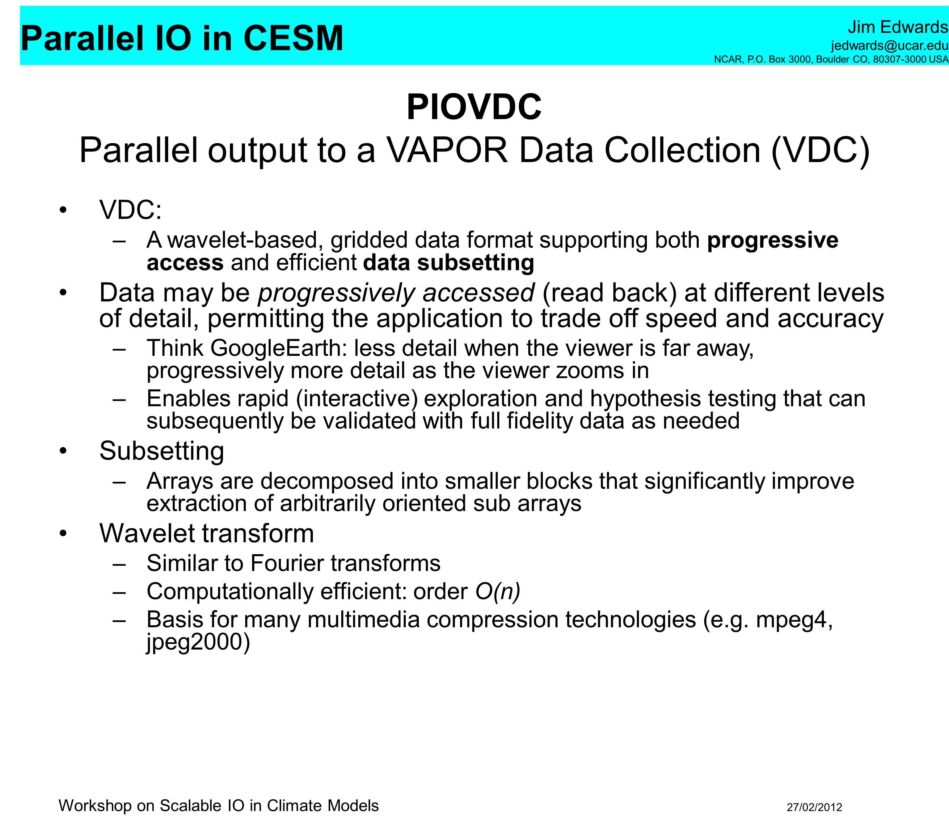 PIOVDC Parallel output to a VAPOR Data Collection (VDC)