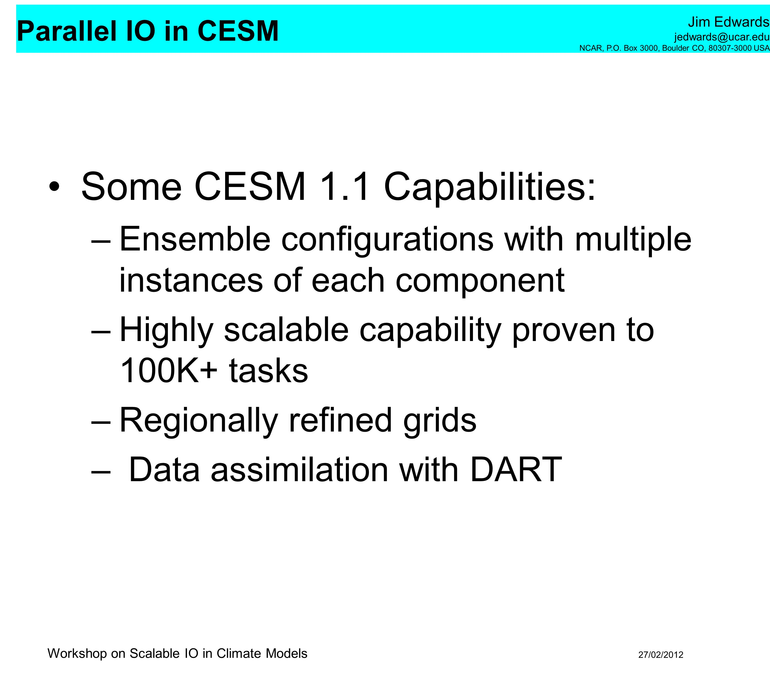 Some CESM 1.1 Capabilities: