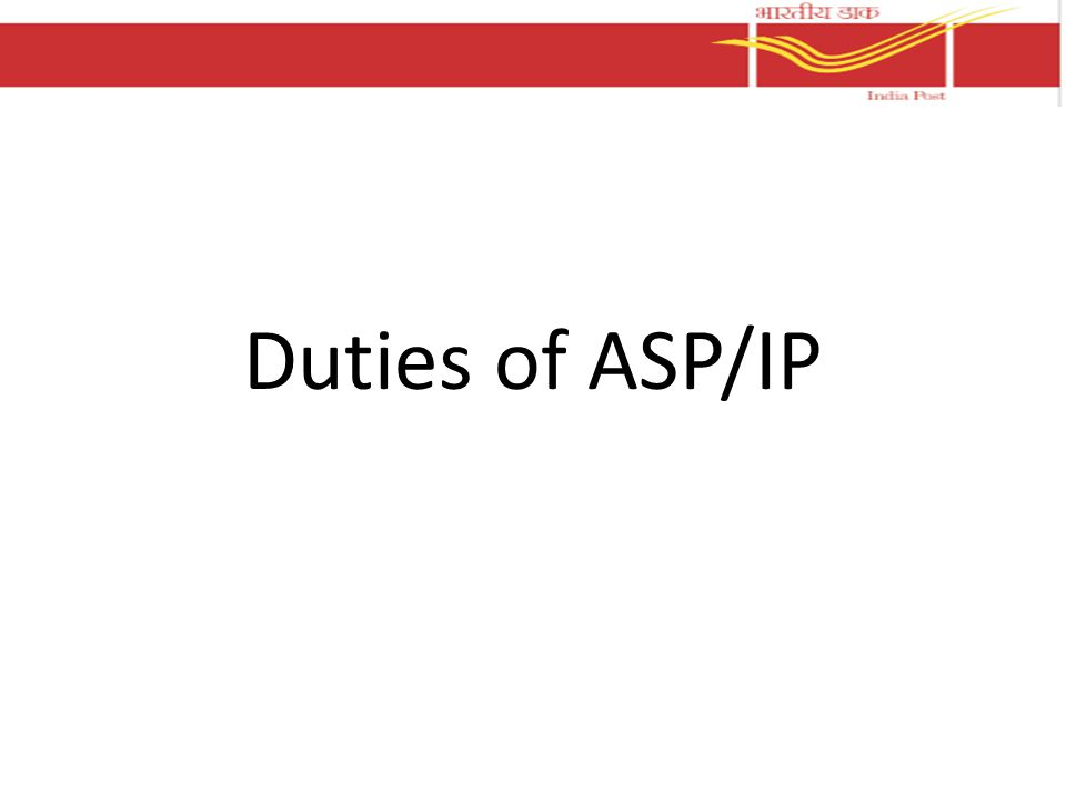 Duties of ASP/IP
