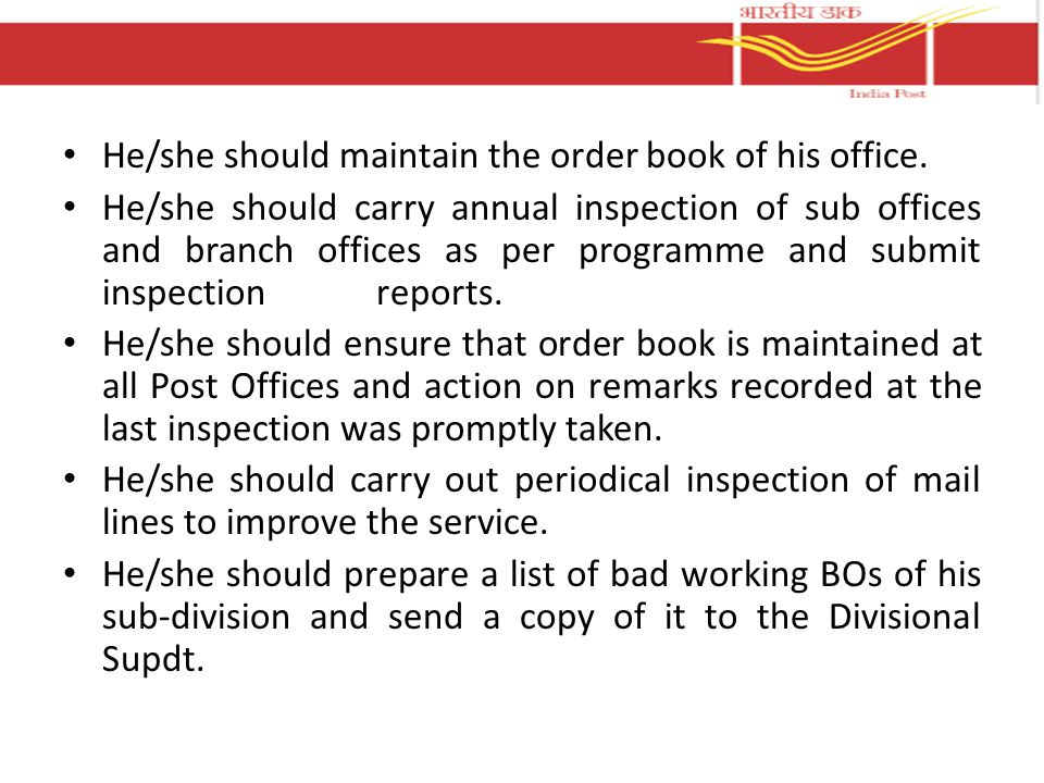 He/she should maintain the order book of his office.