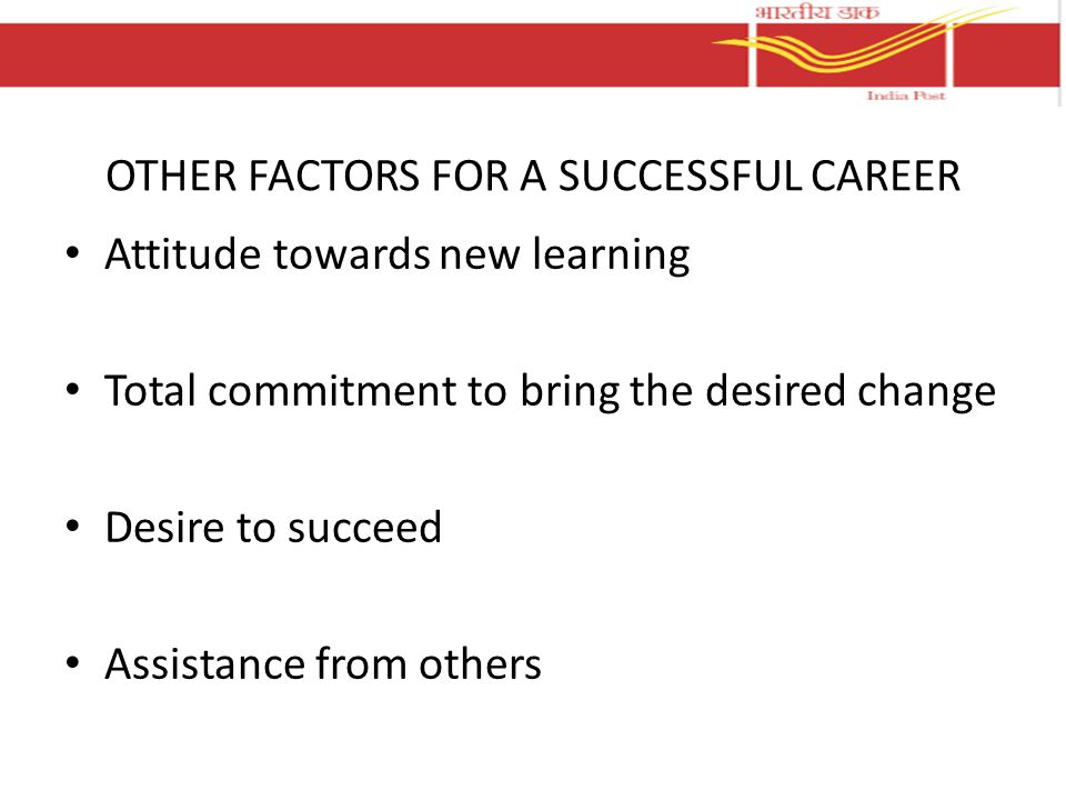 OTHER FACTORS FOR A SUCCESSFUL CAREER