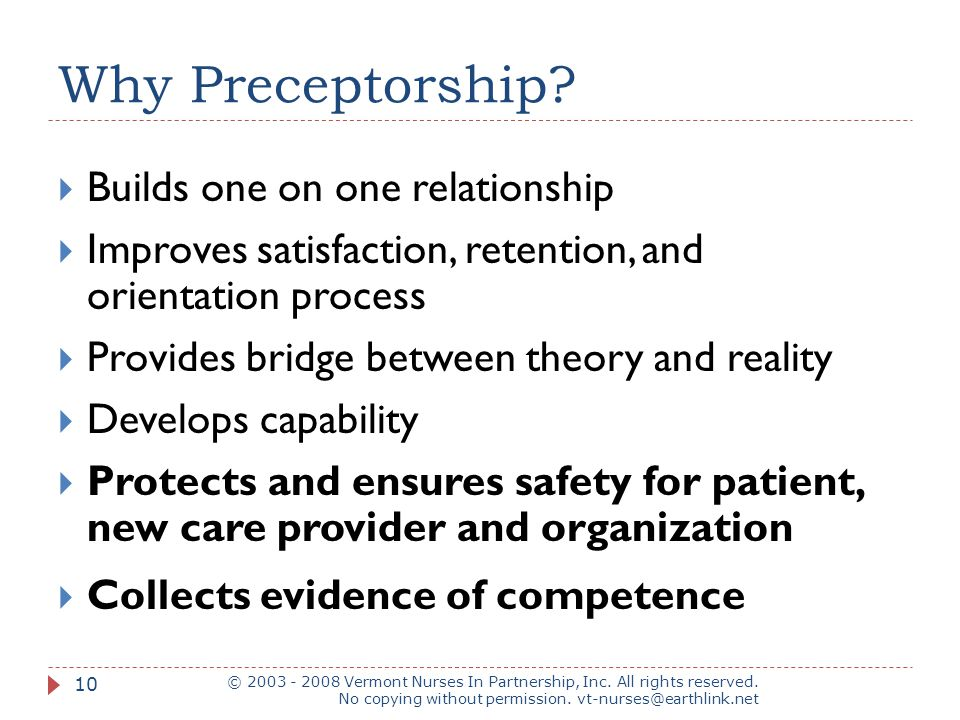 Why Preceptorship Builds one on one relationship