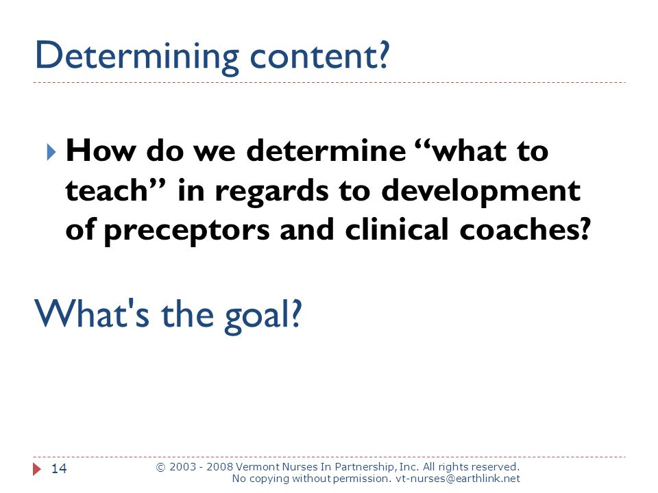Determining content What s the goal