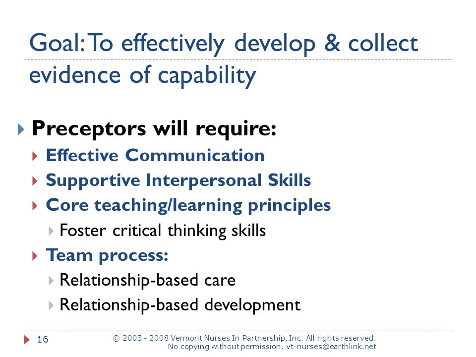 Goal: To effectively develop & collect evidence of capability