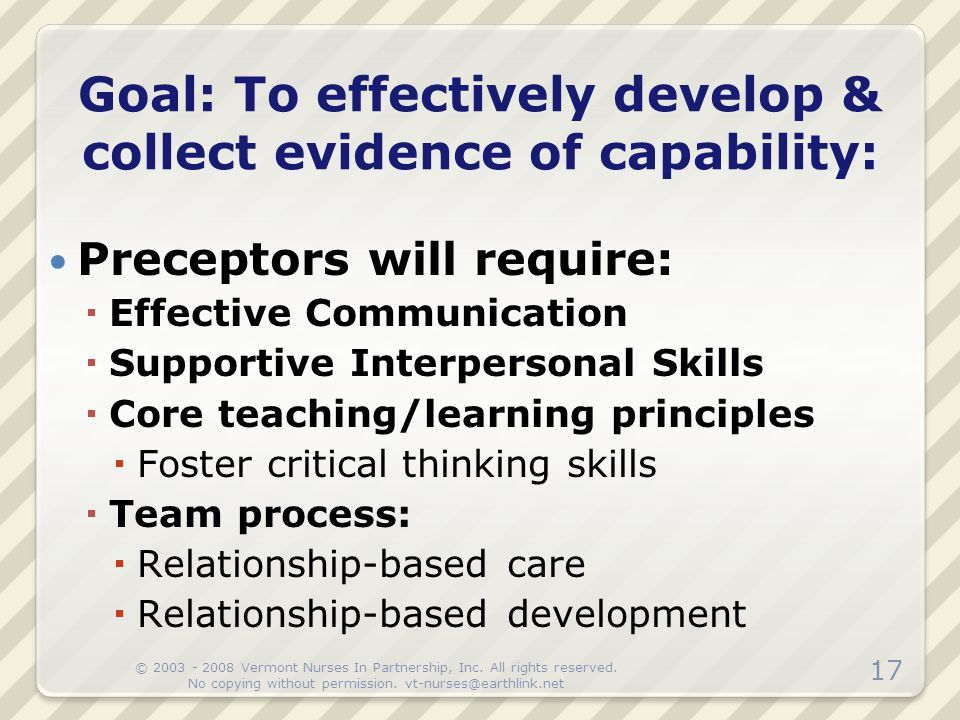 Goal: To effectively develop & collect evidence of capability: