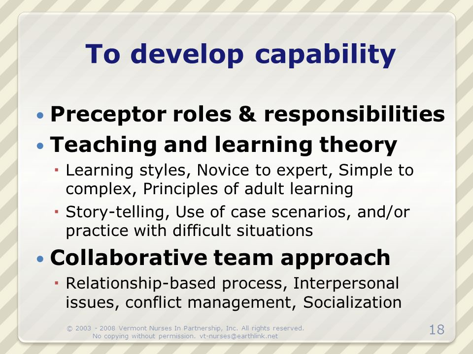 To develop capability Preceptor roles & responsibilities