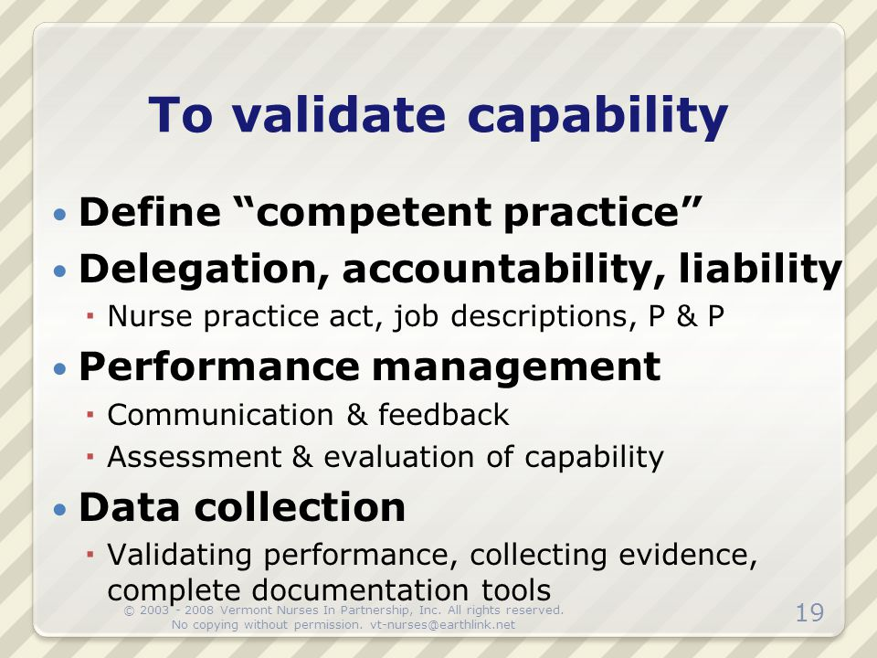 To validate capability