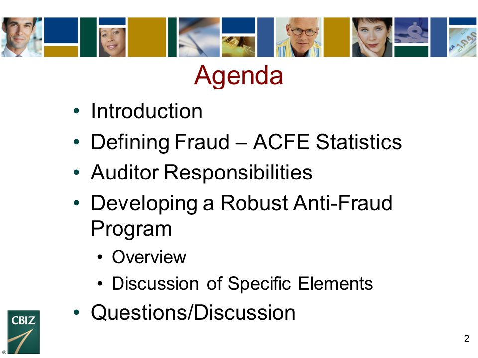 Agenda Introduction Defining Fraud – ACFE Statistics