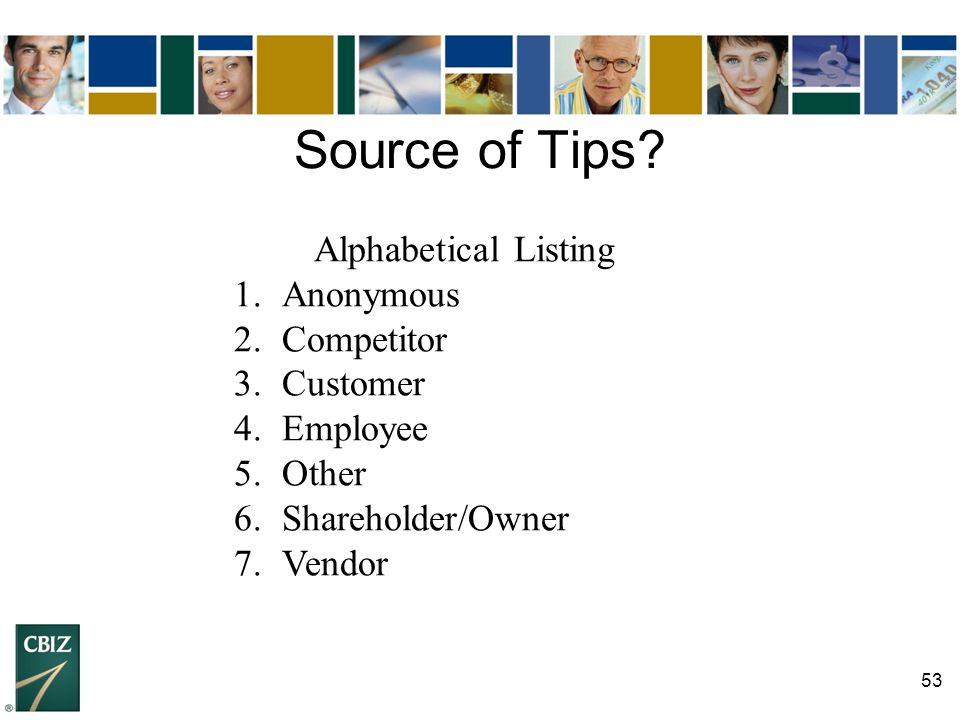 Source of Tips Alphabetical Listing Anonymous Competitor Customer