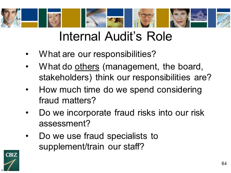Internal Audit's Role What are our responsibilities