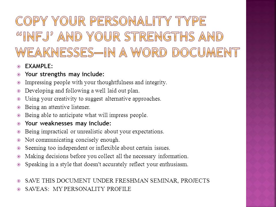 COPY your personality type INFJ' and your strengths and weaknesses—in a word document