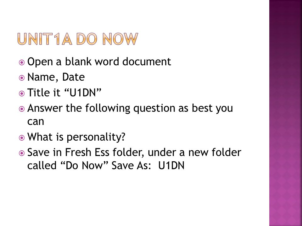 Unit1A Do Now Open a blank word document Name, Date Title it U1DN