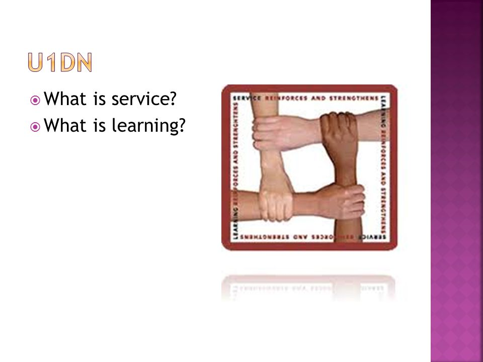 u1dn What is service What is learning