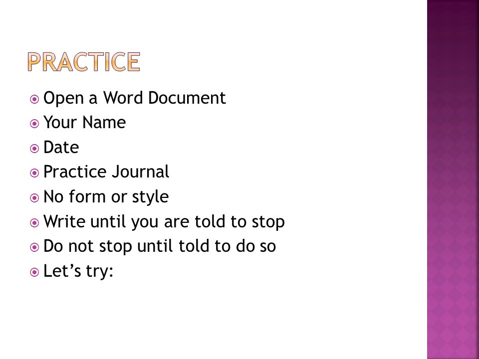 practice Open a Word Document Your Name Date Practice Journal