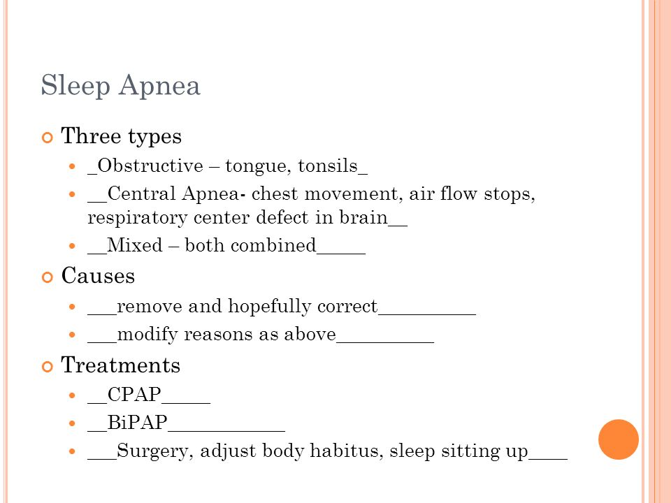 Sleep Apnea Three types Causes Treatments