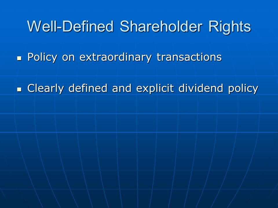 Well-Defined Shareholder Rights